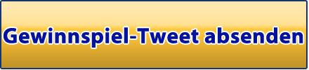 Gewinnspiel Tweet absenden - Einfach hier klicken!
